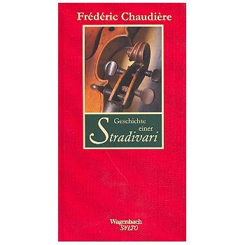 Chaudière, F.: Geschichte einer Stradivari
