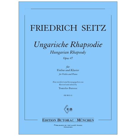 Seitz, F.: Ungarische Rhapsodie Op. 47