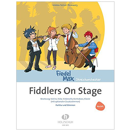 Holzer-Rhomberg, A.: Fiddlers On Stage