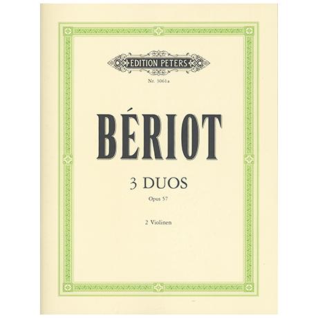 Bériot, Ch. d.: 3 duos concertants Op. 57