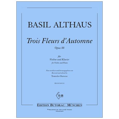 Althaus, B.: Trois Fleurs d'Automne