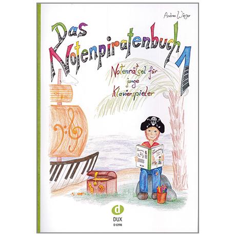 Wieser, A.: Das Notenpiratenbuch Band 1