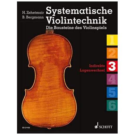 Zehetmair / Bergmann: Systematische Violintechnik Band 3
