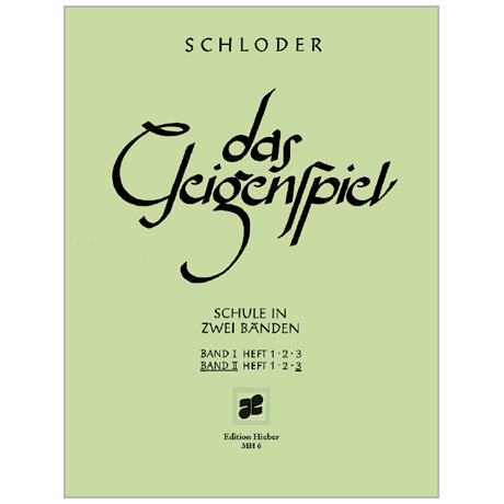 Schloder, J.: Das Geigenspiel Band 2 Heft 3
