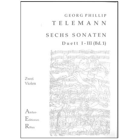 Telemann, G. Ph.: Sechs Duette (Sonaten) Bd. 1, Sonate I bis III