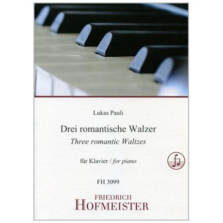 Pauli, L.: 3 romantische Walzer Op. 1