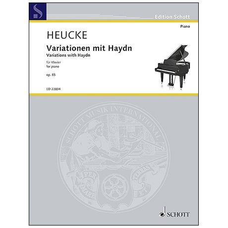 Heucke, S.: Variationen mit Haydn Op. 85 (2017)