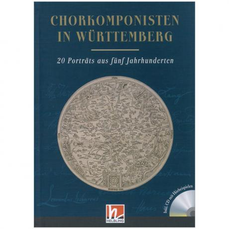 Bayreuther, R./Ott, N.: Chorkomponisten in Württemberg – 20 Porträts (+CD)