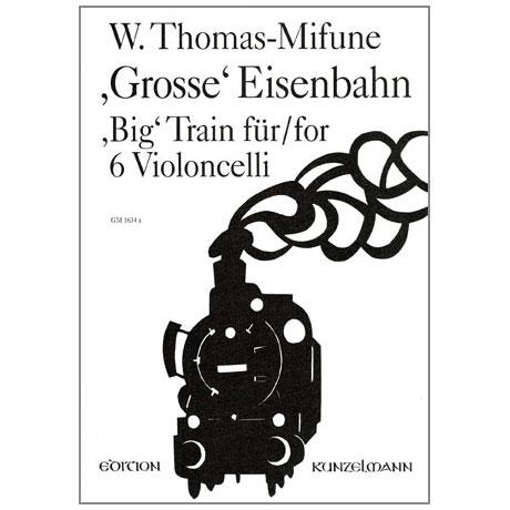 Thomas-Mifune, W.: Große Eisenbahn