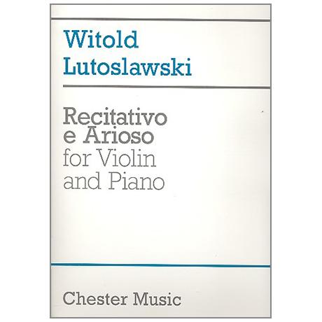 Lutoslawski, W.: Recitativo e Arioso