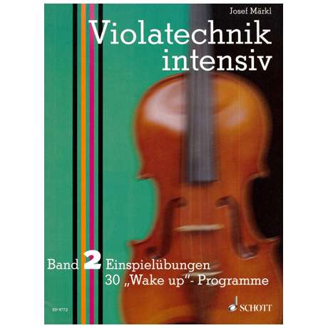 Märkl: Violatechnik intensiv Band 2