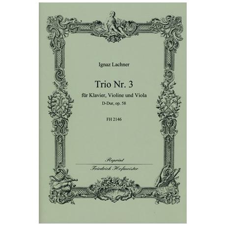 Lachner, I.: Trio Nr. 3 Op. 58 D-Dur