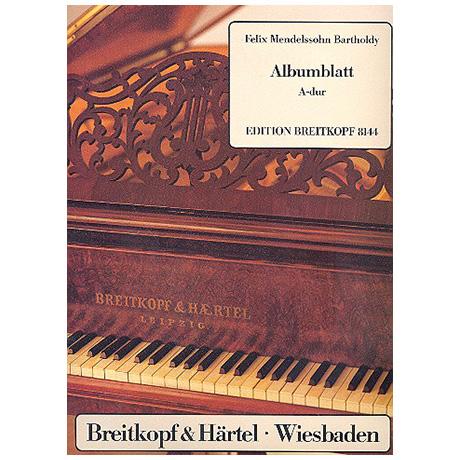 Mendelssohn Bartholdy, F.: Albumblatt A-Dur