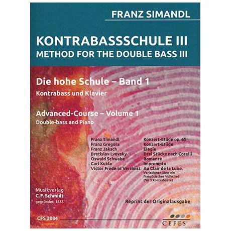 Simandl, F.: Kontrabassschule III – Die hohe Schule Band 1