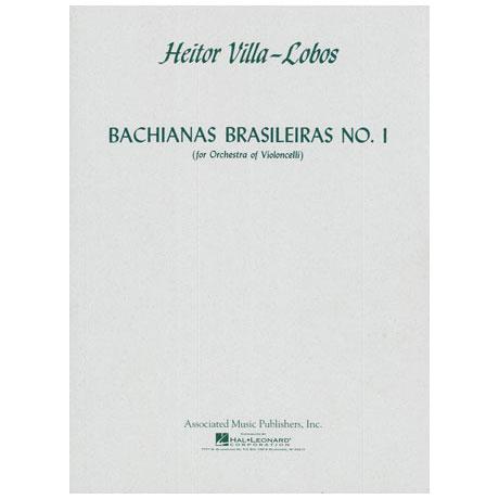 Villa-Lobos, H.: Bachianas Brasileiras Nr. 1
