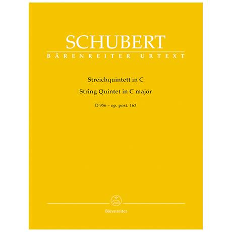 Schubert, F.: Streichquintett C-Dur Oppost.163 D956