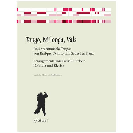 Tango, Milonga, Vals