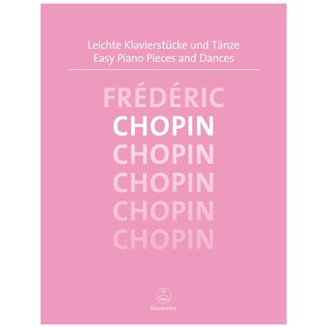 Chopin, F.: Leichte Klavierstücke und Tänze
