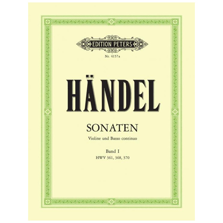 Händel, G. F.: Violinsonaten Band 1 HWV 361 / 368 / 370