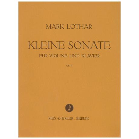 Lothar, M.: Kleine Violinsonate Op. 15