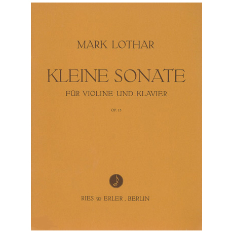 Lothar, M.: Kleine Sonate op. 15