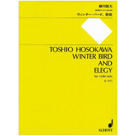Hosokawa, T.: Winter Bird (1978) and Elegy (2007)