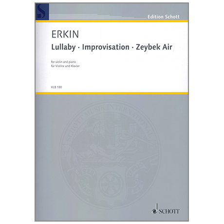 Erkin, U. C.: Lullaby - Improvisation - Zeybek Air