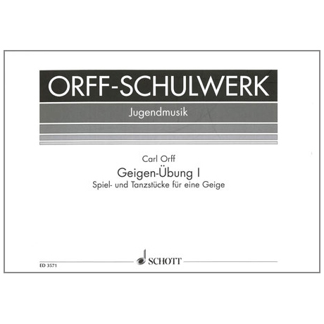 Orff, C.: Geigen-Übung Band 1