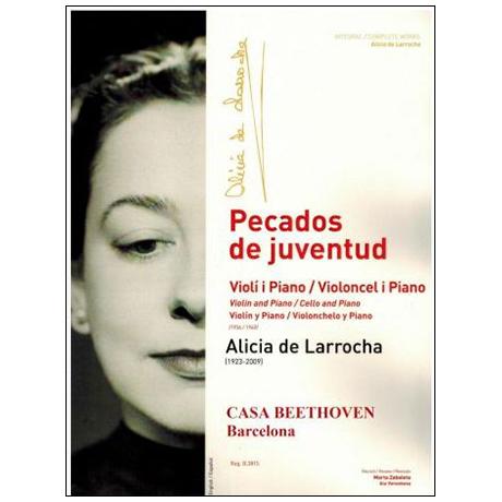 Larrocha, A. d.: Pecados de juventud (Violinsonate/Romanze für Cello)