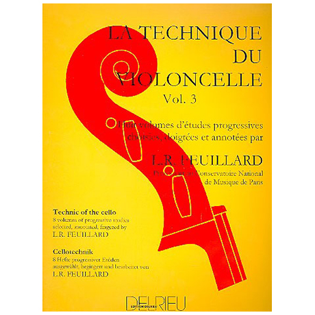 Feuillard: La technique du violoncelliste Band 3