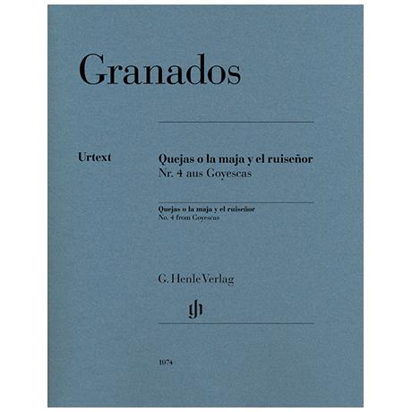 Granados, E.: Quejas o la maja y el ruiseñor, Nr. 4 aus Goyescas