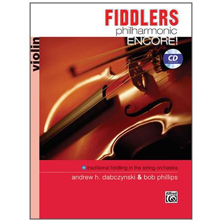 Dabczynski, A. H./Phillips, B.: Fiddlers Philharmonic Encore! – Violin (+CD)