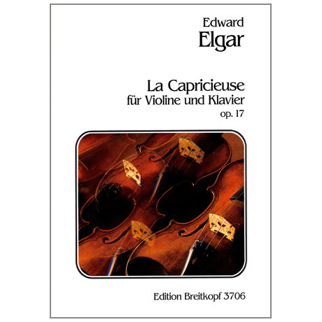 Elgar, E.: La Capricieuse op.17