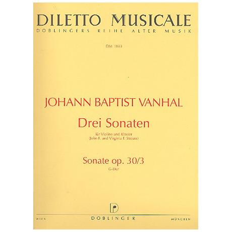 Vaňhal, J. B.: 3 Sonaten G-Dur Op. 30/3