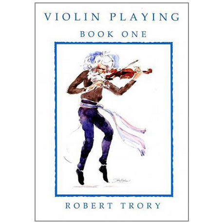 Trory, R.: Violin Playing Vol.1