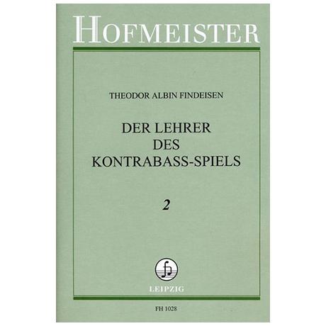 Findeisen, Theodor: Der Lehrer im Kontrabaßspiel Band 2