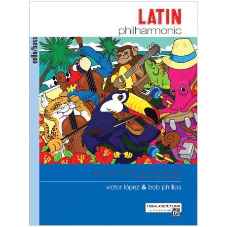 López, V./Phillips, B.: Latin Philharmonic – Violoncello/Kontrabass