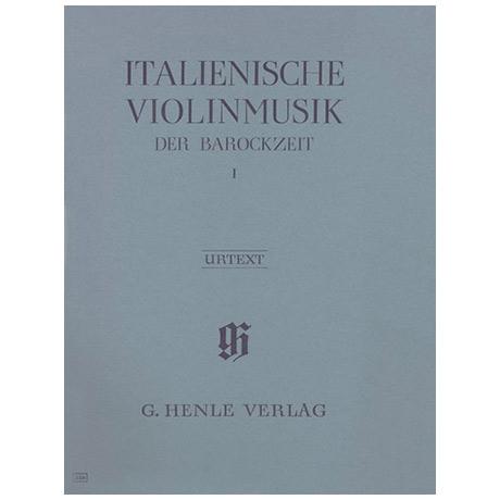 Italienische Violinmusik der Barockzeit Band 1