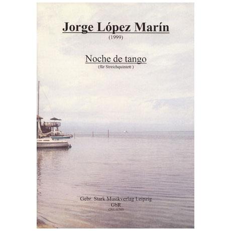 Marín, J. L.: Noche de Tango für Streichquintett