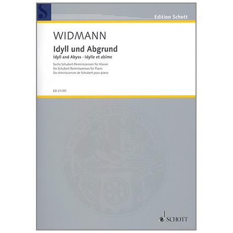 Widmann, J.: Idyll und Abgrund