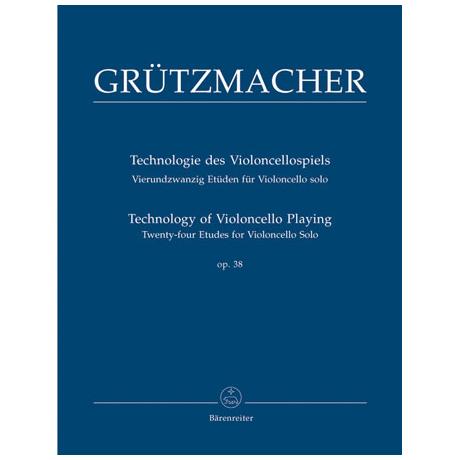 Grützmacher, F.: Technologie des Violoncellospiels Op.38