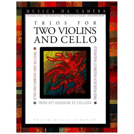 Musica da camera - Trios für 2 Violinen und Violoncello