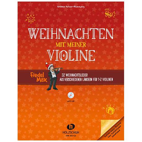 Holzer-Rhomberg, A.: Weihnachten mit meiner Violine (+CD)