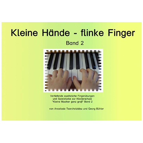 Kleine Hände - flinke Finger Band 2