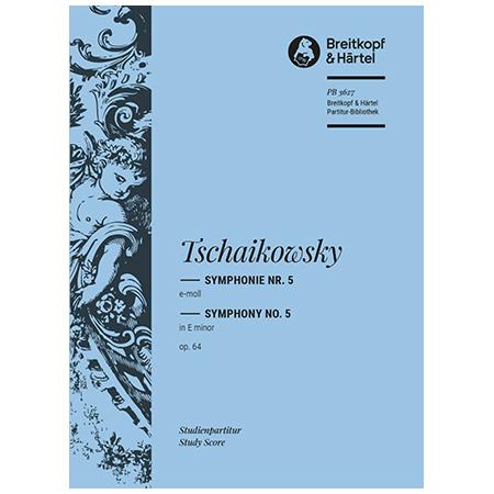 Tschaikowsky, P. I.: Symphonie Nr. 5 e-Moll Op. 64