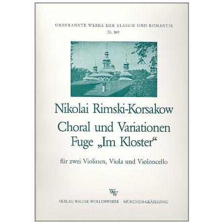Rimski-Korsakow, N.A.: Choral und Variationen Fuge »Im Kloster«
