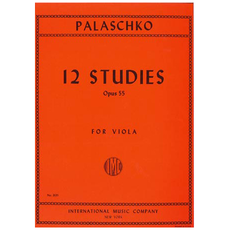 Palaschko, J.: 12 Etüden Op. 55