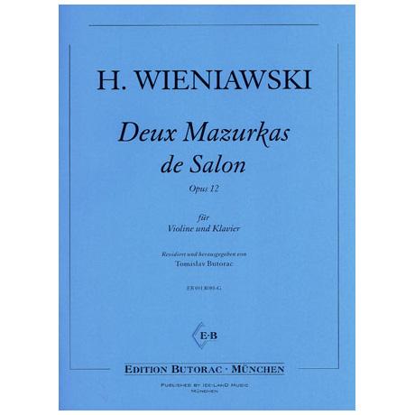 Wieniawski, H.: Deux Mazurkas de Salon op. 12