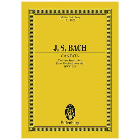 Bach, J. S.: Kantate BWV 104 »Am Sonntage Misericordias Domini«