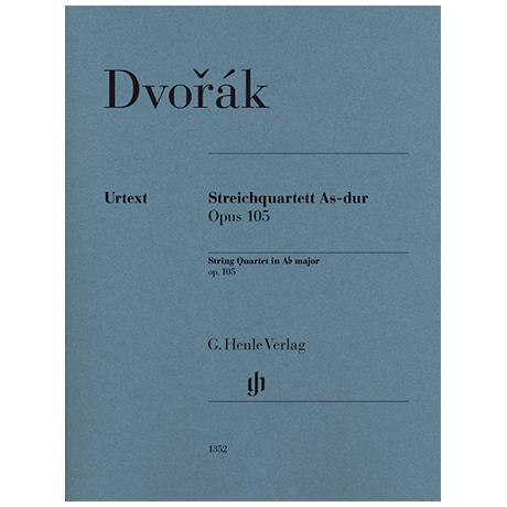 Dvorák, A.: Streichquartett Op. 105 As-Dur